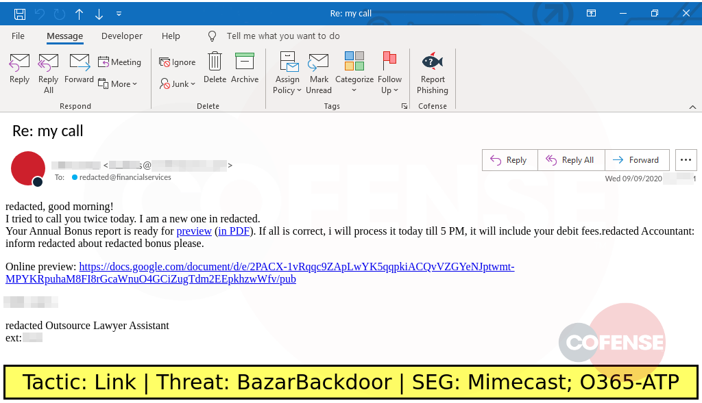 Real Phishing Example: This phish uses a bonus theme to deliver the BazarBackdoor malware by way of Google Docs links.